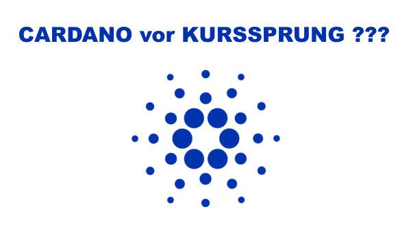 Steht Kryptowährung Cardano ADA vor Kurssprung